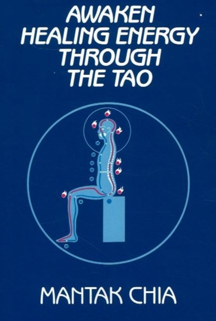 Awaken Healing Energy Through the Tao