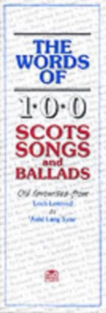 Words of 100 Scottish Songs and Ballads