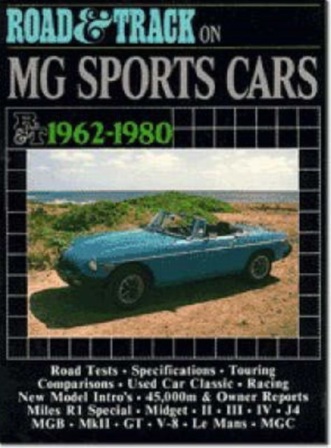 &quote;Road & Track&quote; on MG Sports Cars, 1962-80
