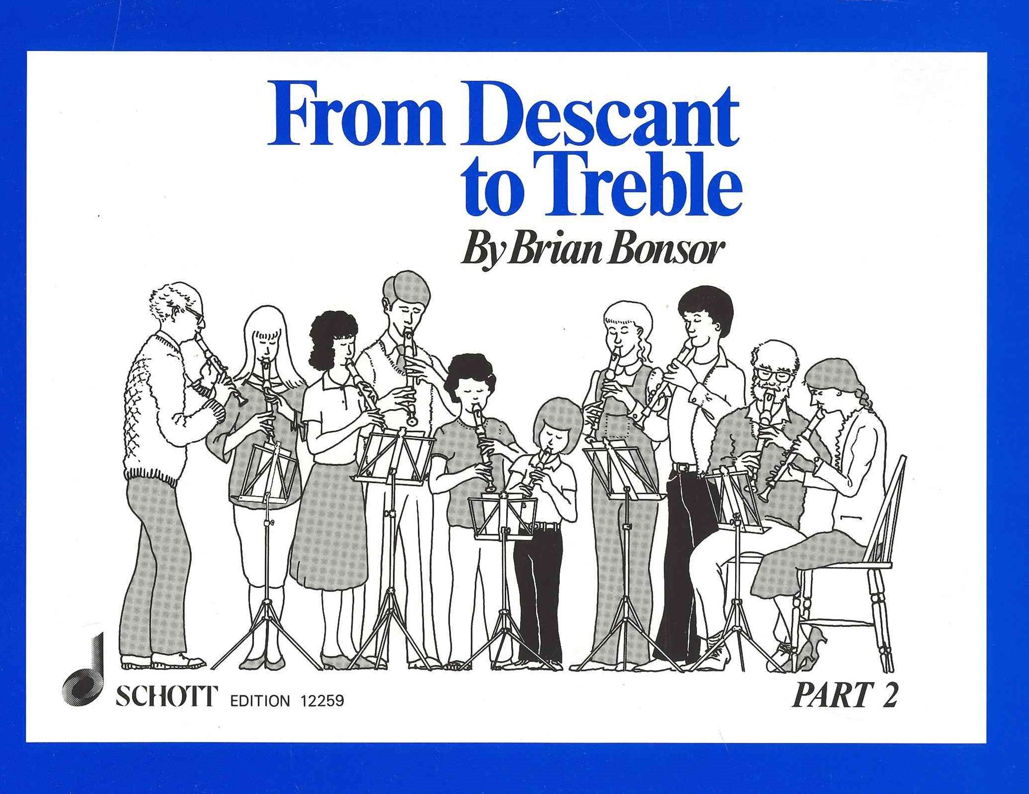From Descant to Treble - Part 2