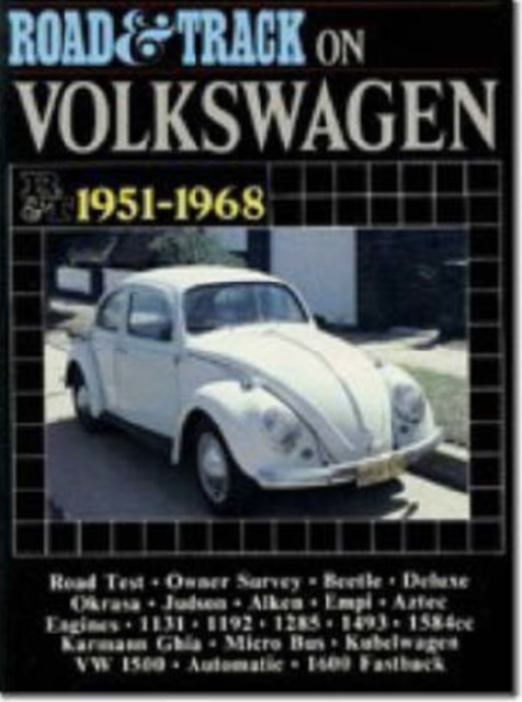 &quote;Road & Track&quote; on Volkswagen, 1951-68