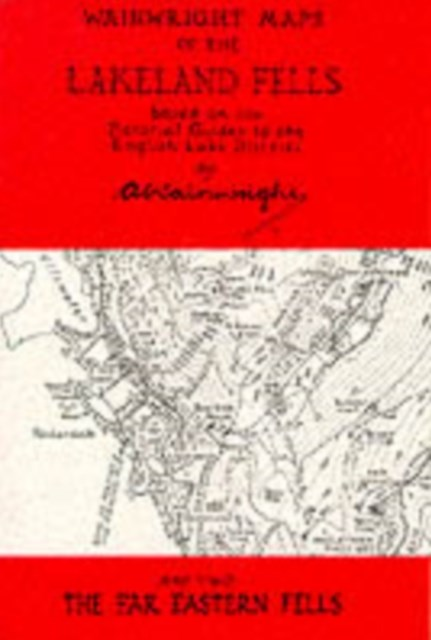 Wainwright Maps of the Lakeland Fells: Far Eastern Fells