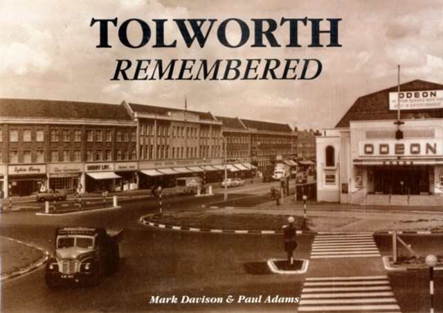 Tolworth Remembered