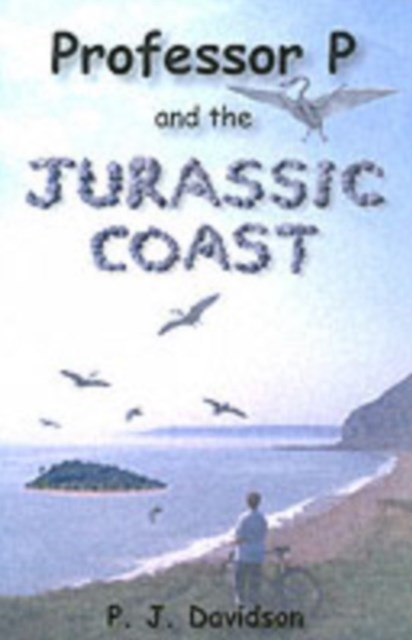 Professor P and the Jurassic Coast