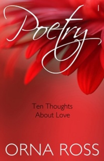 10 Thoughts About Love (Poetry Pamphlet Series No. 1)