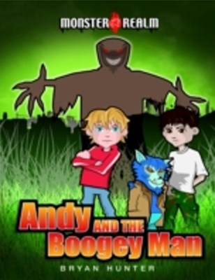 Monster Realm: Andy and the Boogeyman