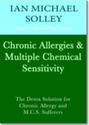 Chronic Allergies & Multiple Chemical Sensitivity