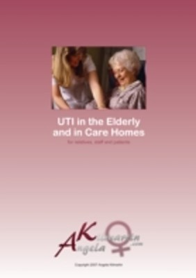 UTI in the Elderly and Care Homes