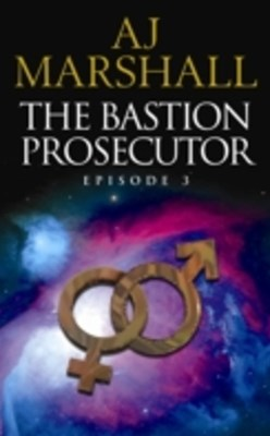 Bastion Prosecutor Episode 3