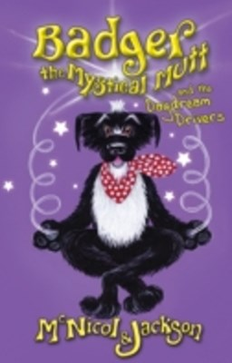 (ebook) Badger the Mystical Mutt and Daydream Drivers