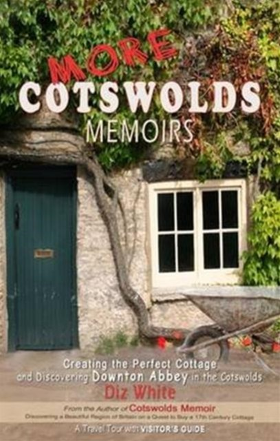 More Cotswolds Memoirs