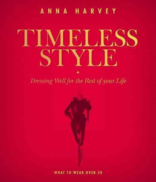 Timeless Style: Dressing well for the rest of you life