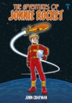 Adventures of Jonnie Rocket - Saga 3