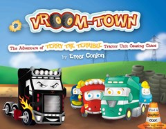 Vroom-Town: the Adventure of Terry the Terrible Tractor Unit Causing Chaos