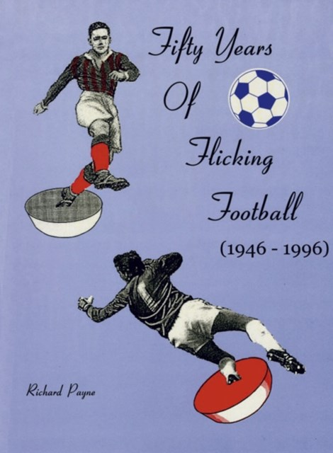 Fifty Years of Flicking Football 1946-1996