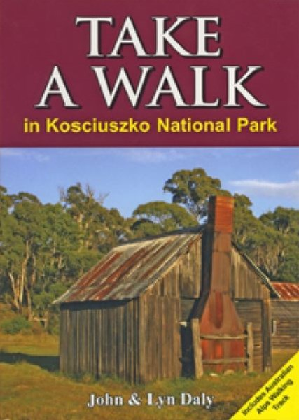 Take A Walk in Kosciuszko National Park
