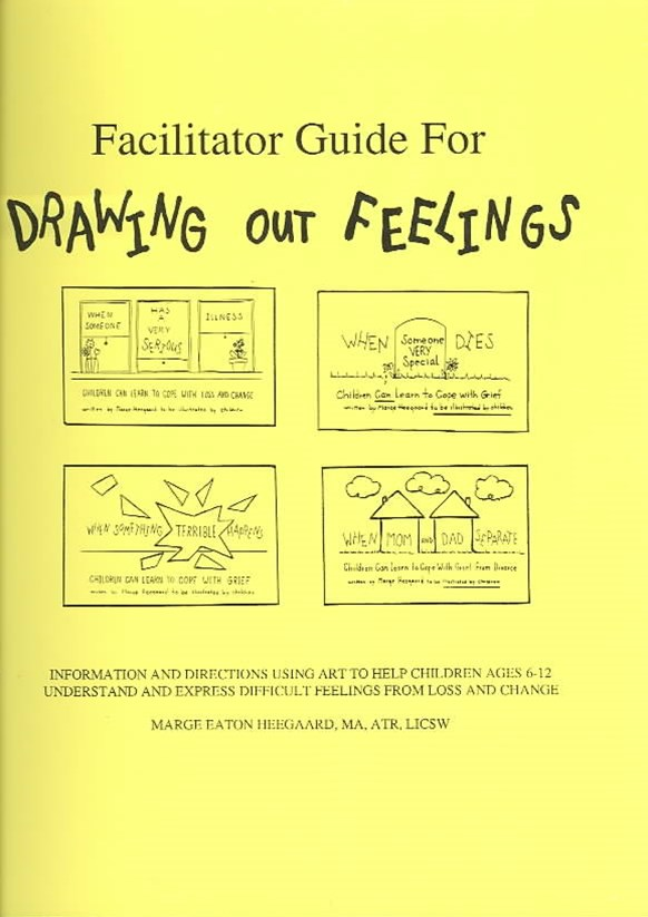 Facilitator's Guide for Drawing Out Feelings