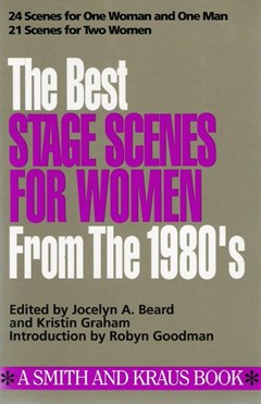 The Best Stage Scenes for Women from the 1980