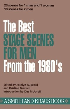 The Best Stage Scenes for Men from the 1980