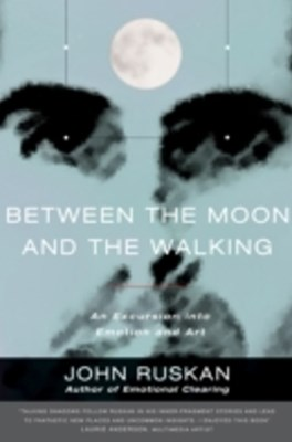 Between the Moon and the Walking