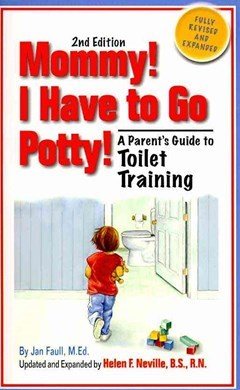 Mommy! I Have to Go Potty