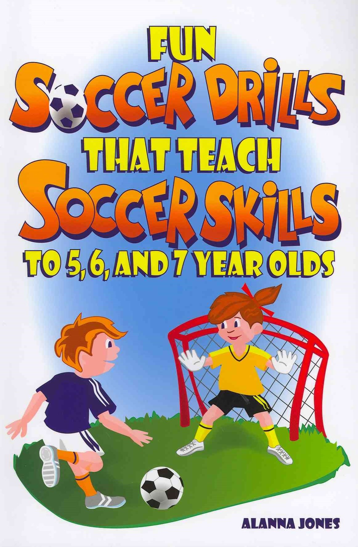 Fun Soccer Drills That Teach Soccer Skills to 5, 6, and 7 Year Olds