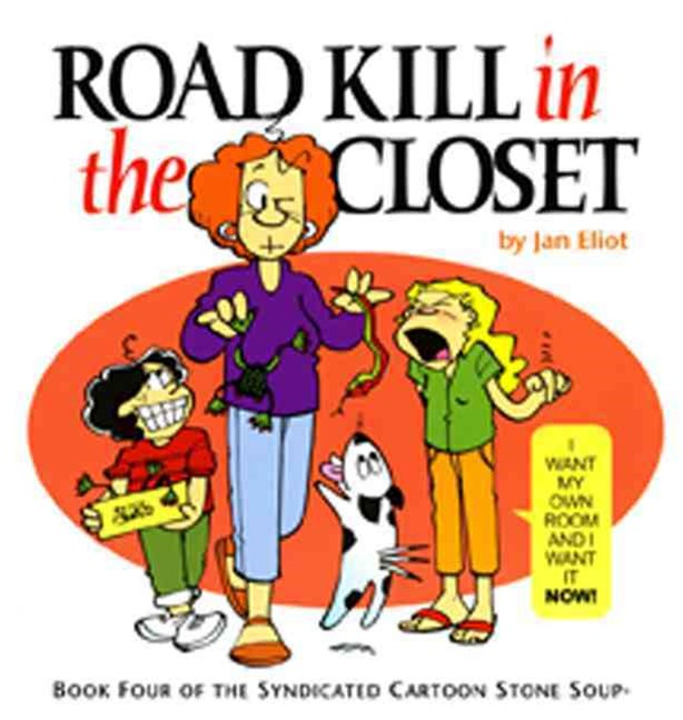 Road Kill in the Closet