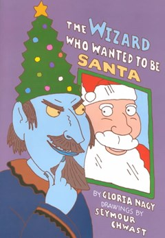 The Wizard Who Wanted to Be Santa