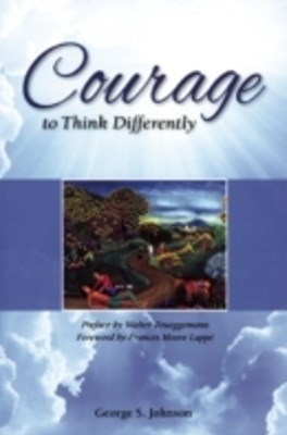 Courage to Think Differently