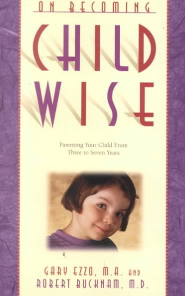 On Becoming Childwise: Parenting Your Child from 5  to 8 Years