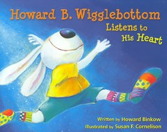Howard B Wigglebottom Listens to His Heart