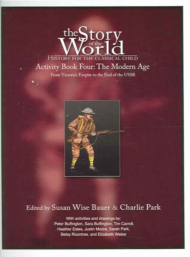 Story of the World Activity Book 4