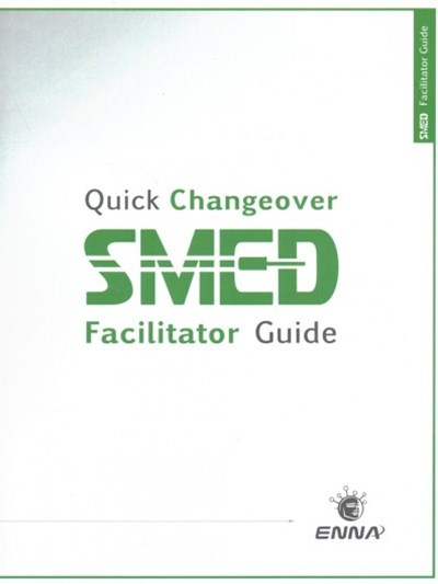 Quick Changeover: Facilitator Guide