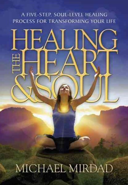 Healing the Heart and Soul