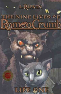 The Nine Lives of Romeo Crumb