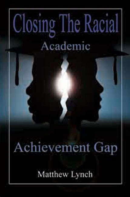 Closing the Racial Academic Achievement Gap