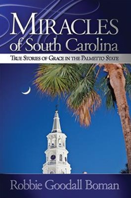 Miracles of South Carolina