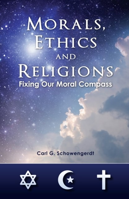 Morals, Ethics and Religions