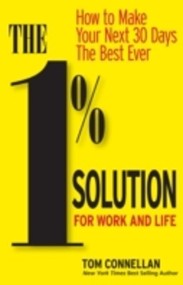 1% Solution for Work and Life