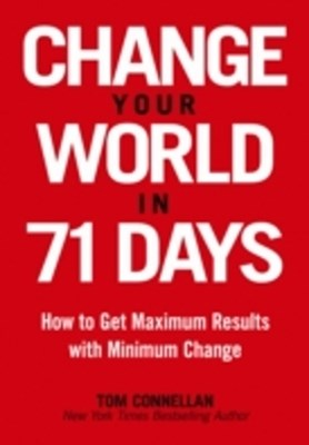 Change Your World in 71 Days