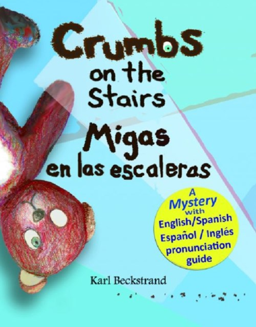 Crumbs on the Stairs - Migas en las escaleras