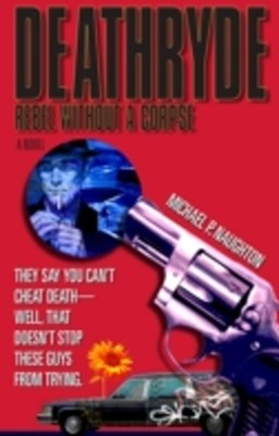 Deathryde: Rebel Without a Corpse