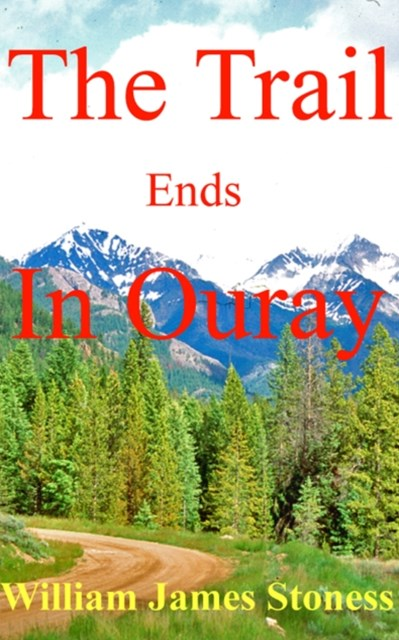 (ebook) Trail Ends In Ouray