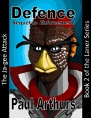 Defence: The Ja-gee Attack: Book 2 of the Laner Series