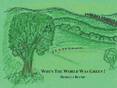 When the World Was Green!