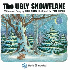 The Ugly Snowflake (children