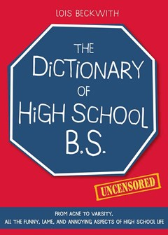 The Dictionary of High School B. S.