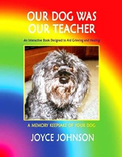 Our Dog Was Our Teacher