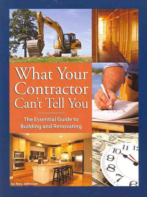What Your Contractor Can't Tell You