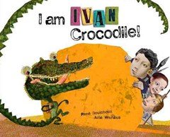 I Am Ivan Crocodile!